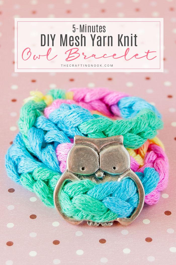 DIY 5-Minutes Mesh Yarn Knit Bracelet