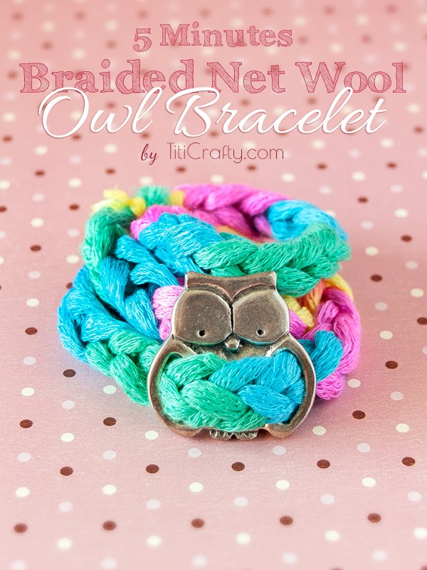 DIY. 5 Minutes Braided Net Wool Owl Bracelet Tutorial