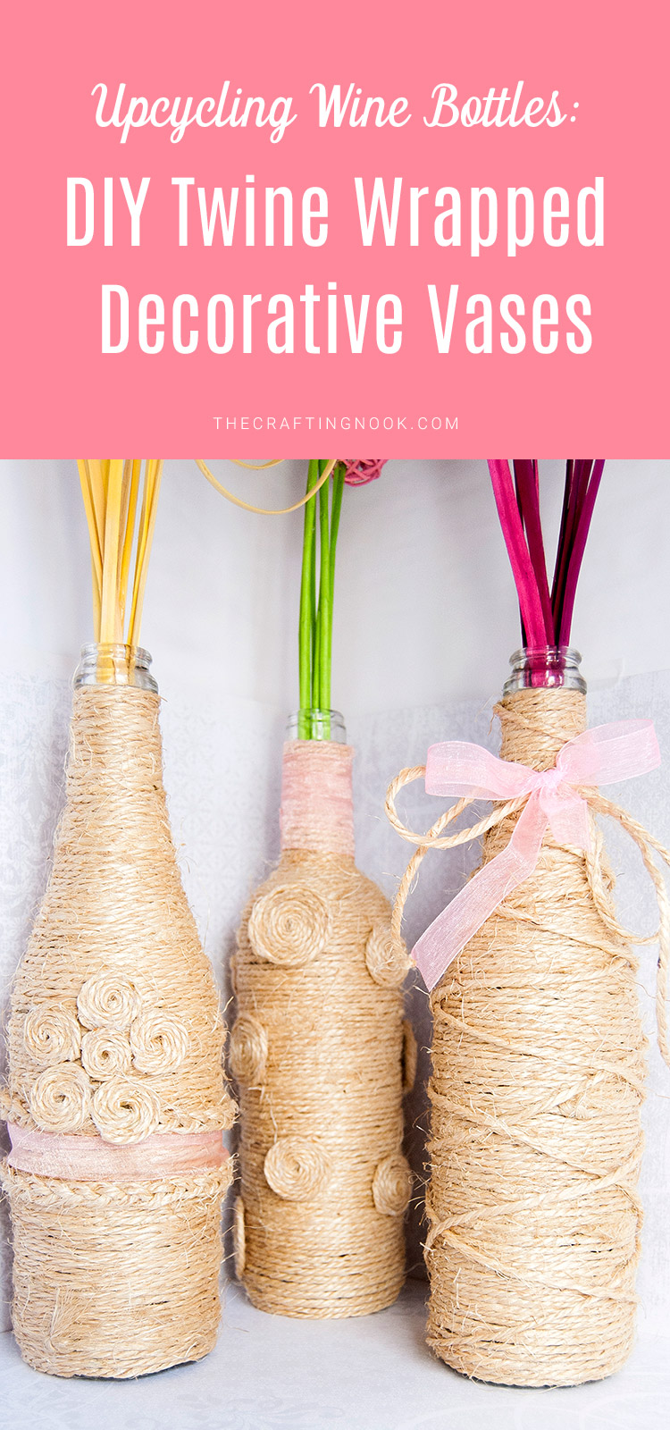 Upcycling Wine Bottles: DIY Twine Wrapped Decorative Vases