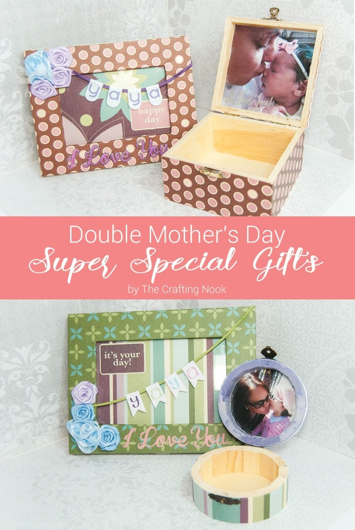 Double Mother S Day Super Special Gifts The Crafting Nook