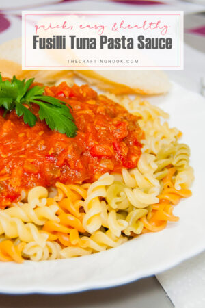 Fusilli Tuna Pasta Sauce Recipe