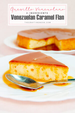 4-Ingredients Caramel Flan or Quesillo Venezolano