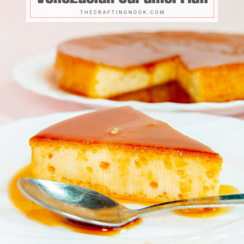 4-Ingredients Caramel Flan or Venezuelan Quesillo.