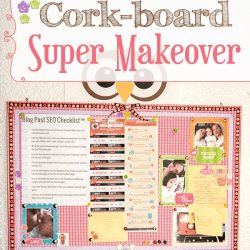 DIY Cork-board Super Makeover Tutorial