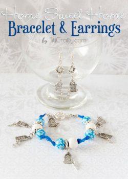 DIY Home Sweet Home Bracelet and Earrings