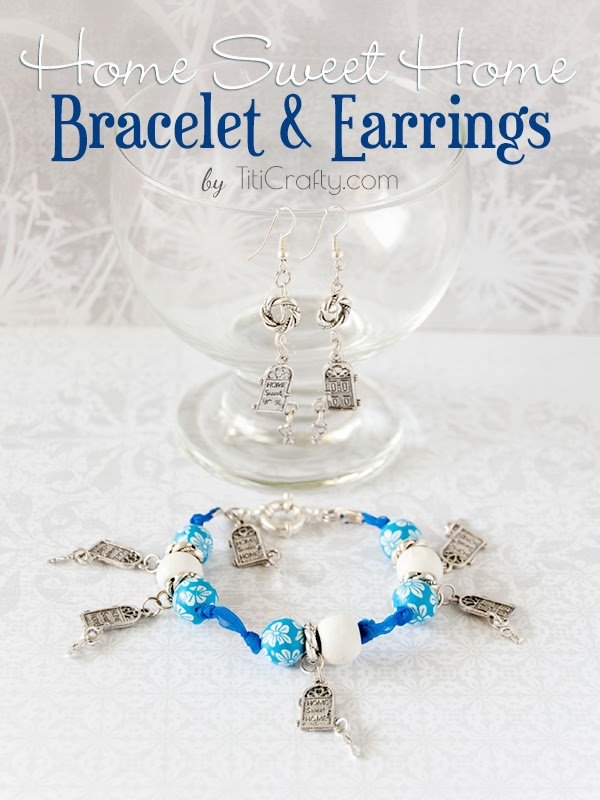 DIY Home Sweet Home Bracelet and Earrings Tutorial