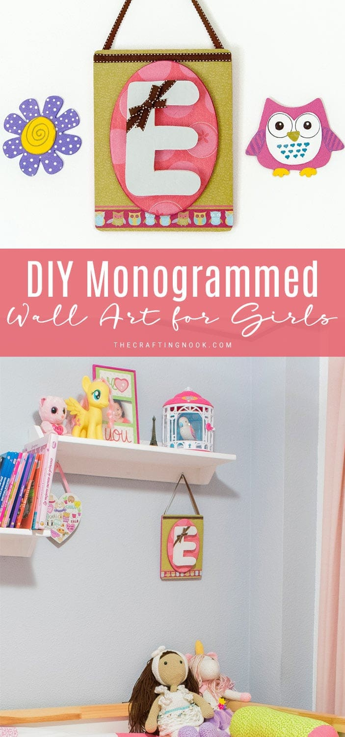 Cute and simple DIY Mod Podge Wall Art with monogram For Girls