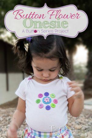 Buttons Flower Onesie. A Buttons Series Project.