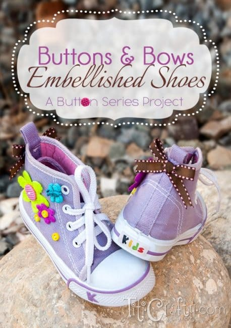 Buttons & Bows Embellished Shoes. A Buttons Series Project.