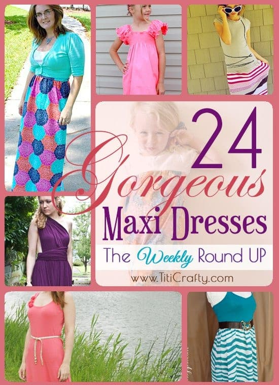 24 Gorgeous DIY Maxi Dresses. The Weekly Round Up