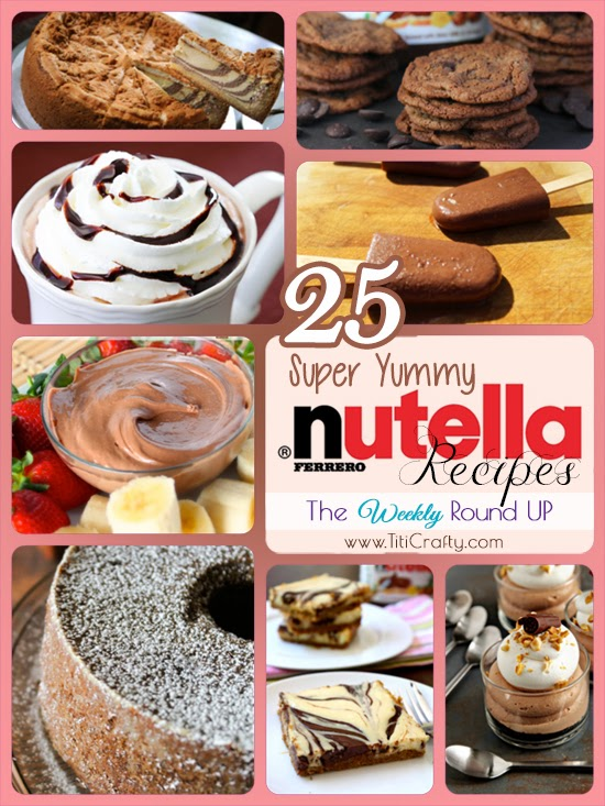 25 Super Yummy Nutella Recipes. The Weekly Round Up