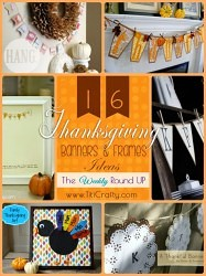 16 Thanksgiving Banners & Frames Ideas. The Weekly Round Up