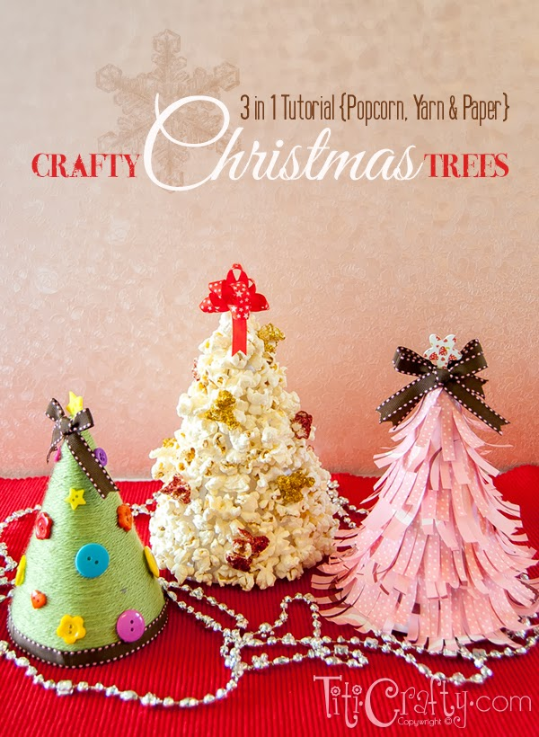 3 in 1 Tutorial Popcorn, Yarn and Paper Crafty Christmas Trees #handmadechristmas #christmastree #christmasdecorations
