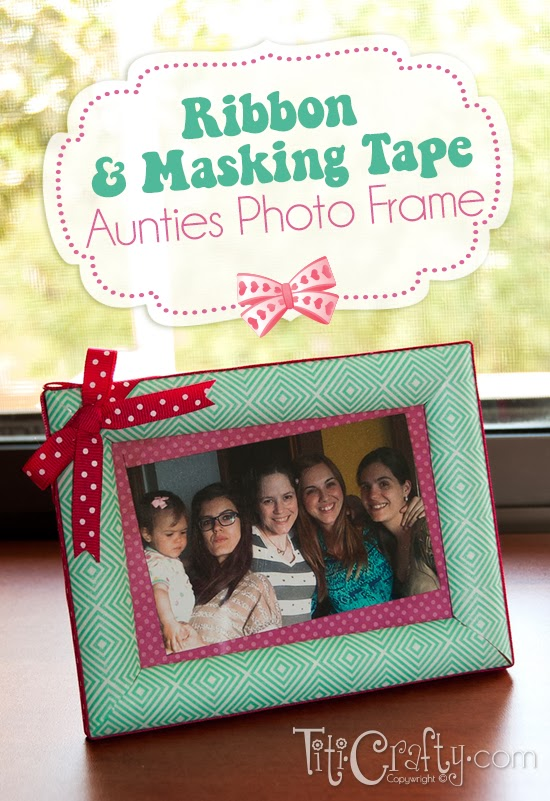 Ribbon and Masking Tape Aunties Photo Frame
