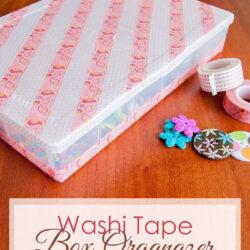 Washi Tape Box Organizer