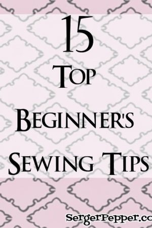 15 Top Beginner's Sewing Tips