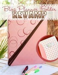 Blog Planner Binder Revamp