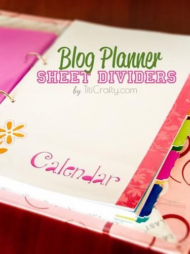Blog Planner Sheet Dividers DIY Tutorial + Free Cut Files #blogplanner #sheetdividers #bloggingorganization