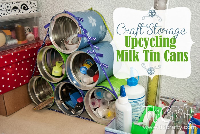 diy craft storage upcycling milk tin cans the crafting nook by titicrafty. Black Bedroom Furniture Sets. Home Design Ideas