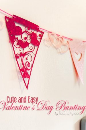 Cute and Easy Valentine's Day Buntings with Free Cutting Files