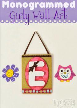 Mod Podge Monogrammed DIY Girly Wall Art