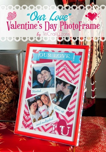 Our-Love-Valentines-Day-Photo-Frame-DIY-Tutorial-Printable