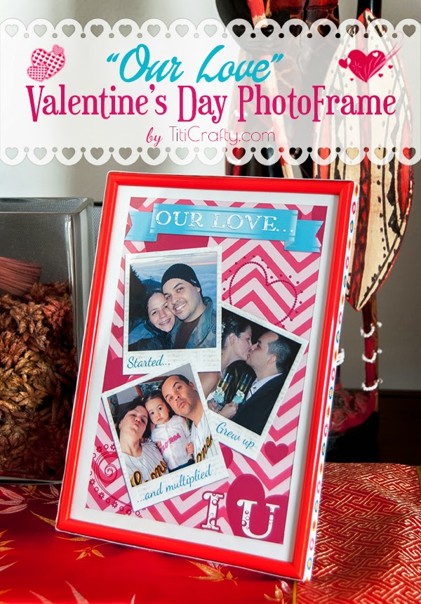 """Our Love"" Valentine's Day Photo Frame DIY Tutorial + Free Printable"