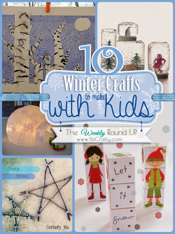 10 Winter Crafts to make with Kids. The Weekly Round Up