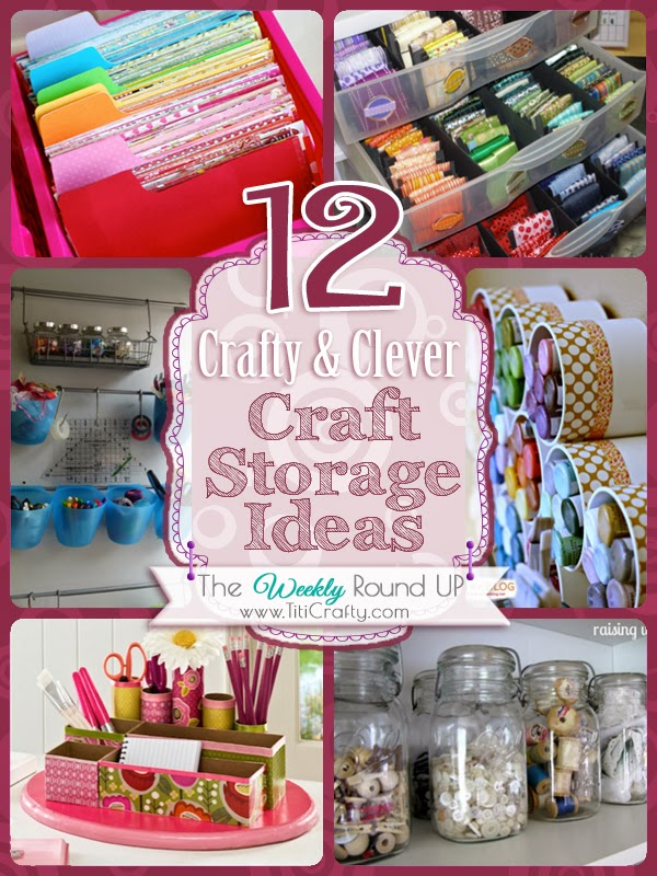 Crafty and clever craft storage ideas the crafting nook for 101 crazy crafting ideas