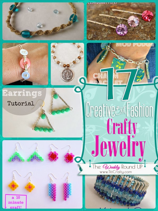 17 Creative but Fashion Crafty Jewelry. The Weekly Round Up