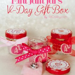 Mini Jam Jars Valentine's Day Gift Box DIY #Tutorial #ValentinesDayGifts #freeprintable