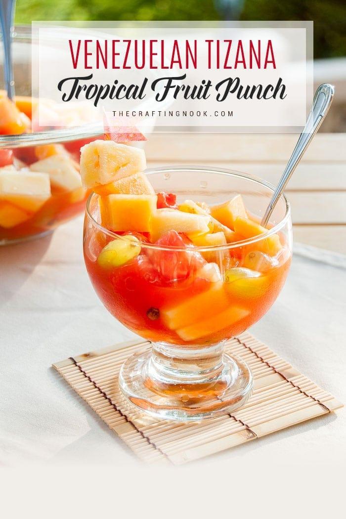 Tizana Venezuelan Fruit Punch