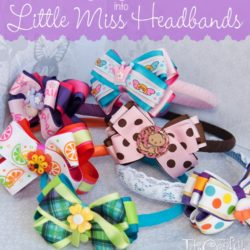 DIY Turning Baby Headbands into Little Miss Headbands #babyheadbands #upcyclingheadbands