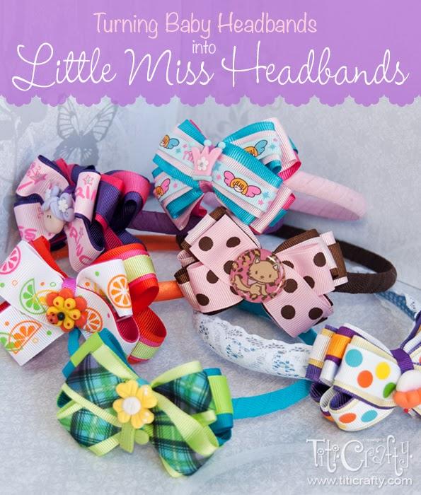 DIY Turning Baby Headbands into Little Miss Headbands #babyheadbands #upcyclingheadbands