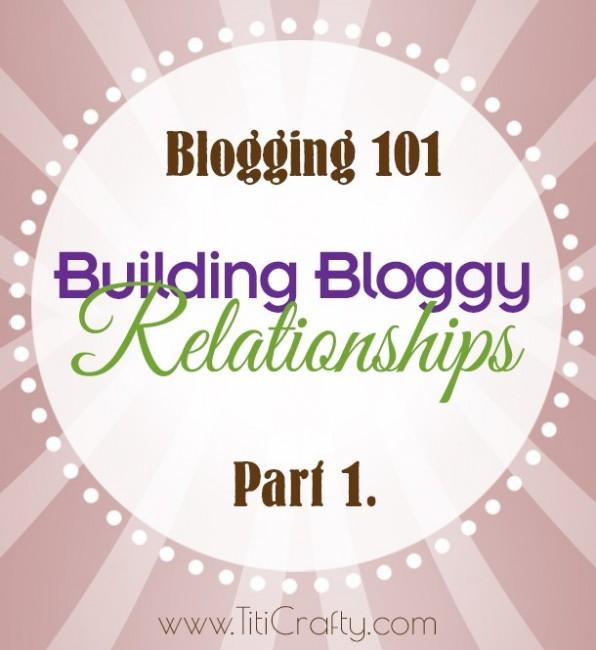 Building-Bloggy-Relationships-Part1