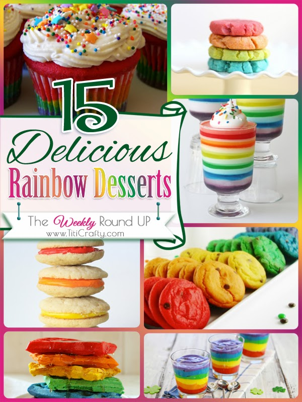 15 Delicious Rainbow Desserts. The Weekly Round Up