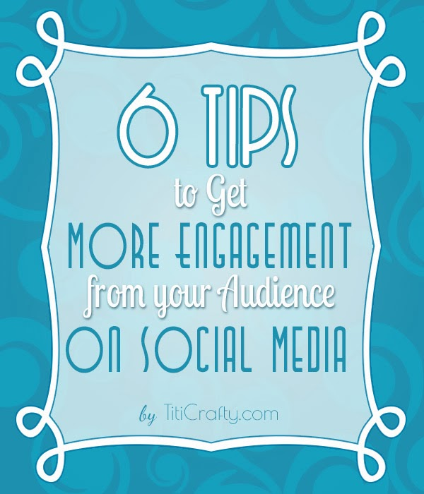 6 Tips to Get More Audience Engagement on Social Media. Blogging 101.