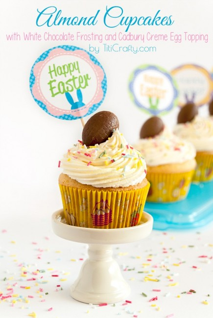 Almond Cupcakes with White Chocolate Frosting and Cadbury Creme Egg Topping + Free Cupcakes Toppers Printable