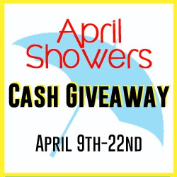 April Shower Cash Giveaway