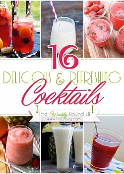 16 Delicious & Refreshing Cocktails {The weekly Round Up}