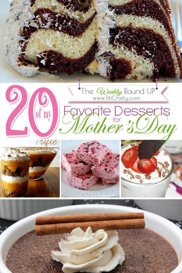 20 of my Favorite Mother's Day Desserts {The Weekly Round ...