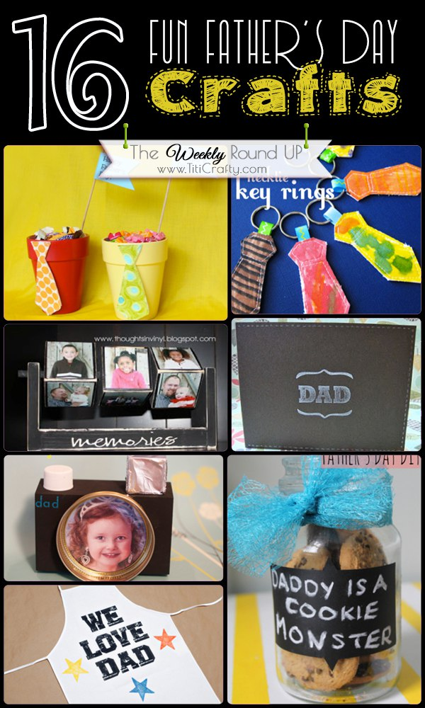 16 Fun Father's Day Crafts {The Weekly Round Up}