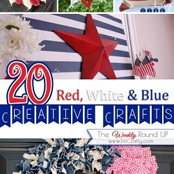 Red, White & Blue Patriotic Crafts {The Weekly Round Up}
