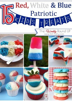 15 Red, white & Blue Patriotic Kids Treats {The Weekly Round Up}