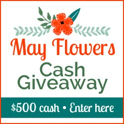 May Flowers Cash Giveaway!