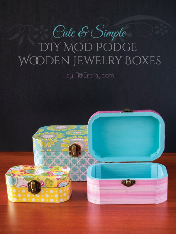 Adorable Wodden Jewelry Boxes! DIY Tutorial from Titi Crafty