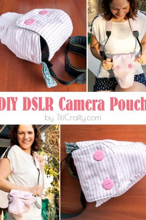 DIY DSLR Camera Pouch with Free Pattern