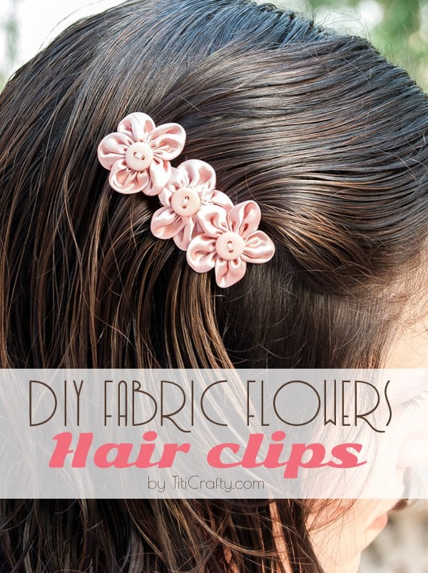 DIY Fabric Flower Hair Clips. DIY Tutorial from Titi Crafty