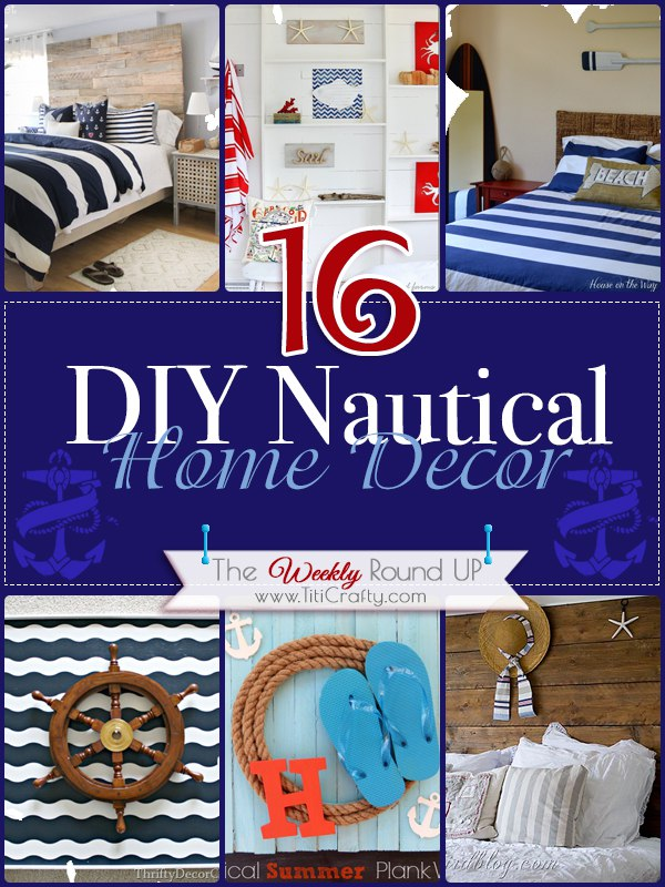 16 DIY Nautical Home Decor The Weekly Round Up The Crafting