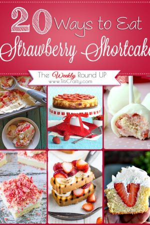 20 Ways to Eat Strawberry Shortcake